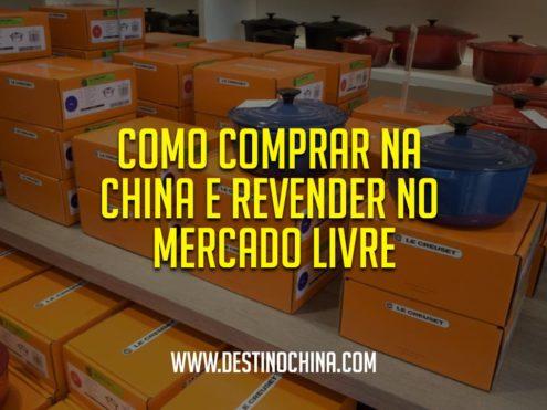 Como-comprar-na-China-e-revender-no-mercado-livre