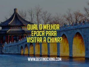 Qual-o-melhor-epoca-para-visitar-a-China